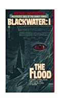 Michael McDowell's Blackwater I: The Flood