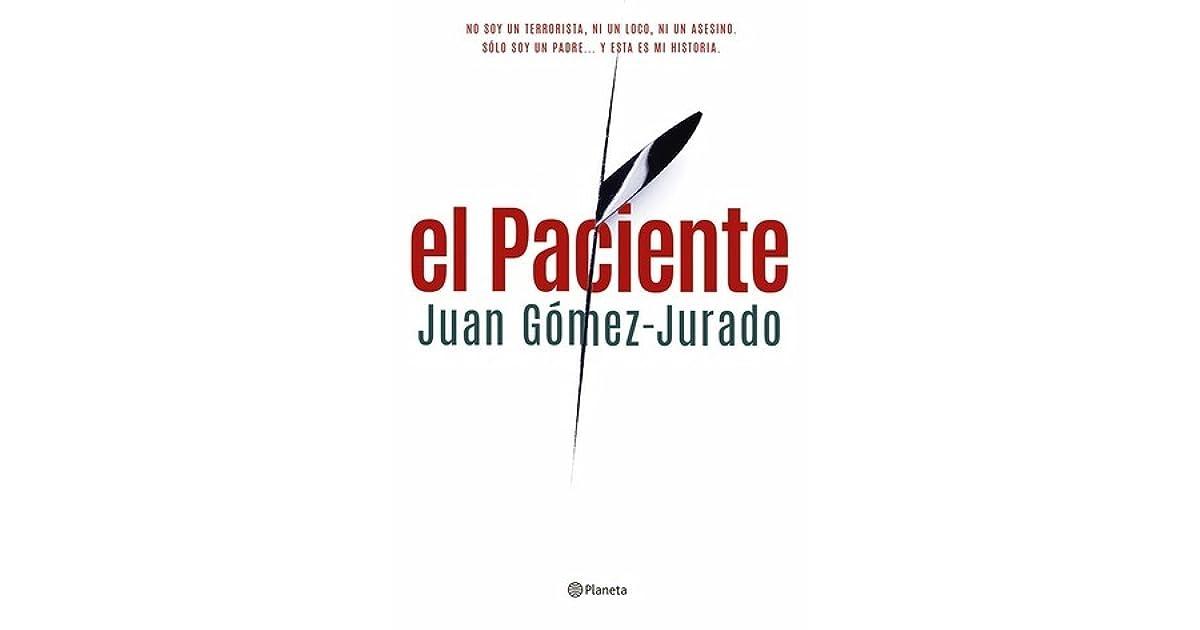 El paciente by Juan Gomez-Jurado