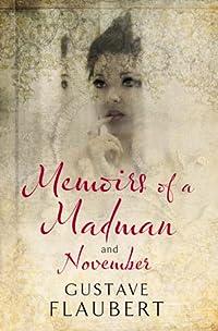 Memoirs of a Madman and November