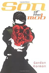 Son of the Mob (Son of the Mob, #1)