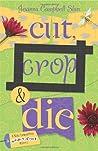 Cut, Crop & Die (Kiki Lowenstein Scrap-n-Craft Mystery, #2)