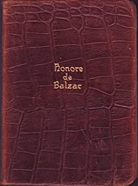 The Complete Novelettes of Honore de Balzac in One Volume