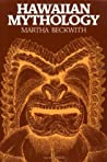Hawaiian Mythology by Martha Warren Beckwith