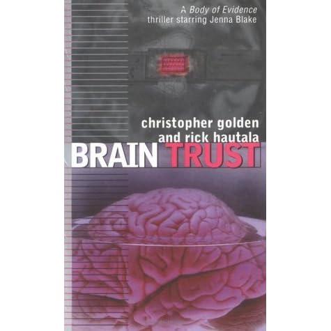 Brain Trust Body Of Evidence 8 By Christopher Golden