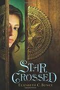 StarCrossed (Thief Errant, #1)