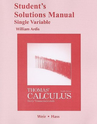 Student Solutions Manual Single Variable For Thomas