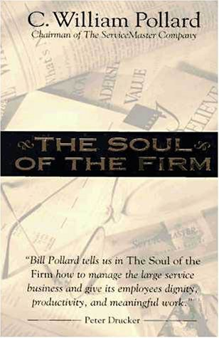 The Soul of the Firm: Servicemaster's Religious Pursuit of Excellence