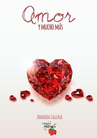 Amor y mucho más
