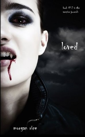 Ebook Loved The Vampire Journals 2 By Morgan Rice
