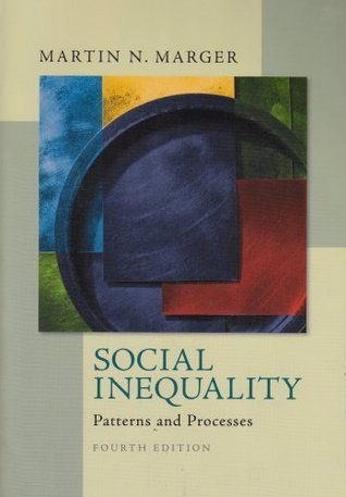 Social Inequality Patterns and Processes, 6th Edition