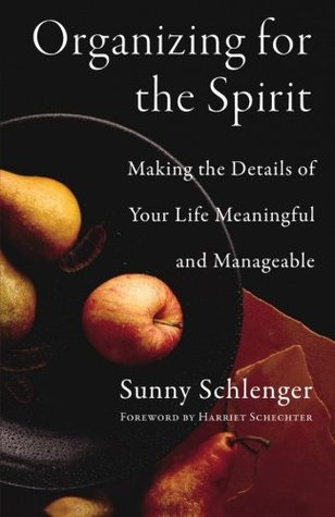 Organizing for the Spirit by Sunny Schlenger