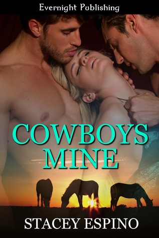 Cowboys Mine by Stacey Espino