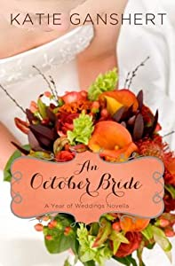 An October Bride (A Year of Weddings, #11)