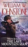 Matt Jensen, the Last Mountain Man (Matt Jensen: The Last Mountain Man, #1)