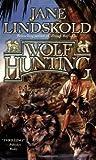 Wolf Hunting (Firekeeper Saga, #5)