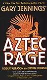 Aztec Rage (Aztec, #4)