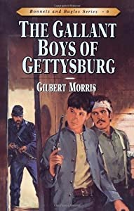 The Gallant Boys of Gettysburg (Bonnets and Bugles, #6)