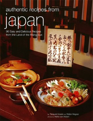 Authentic Recipes from Japan (Authentic Recipes Series)