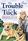 The Trouble with Tuck (Tuck, #1)