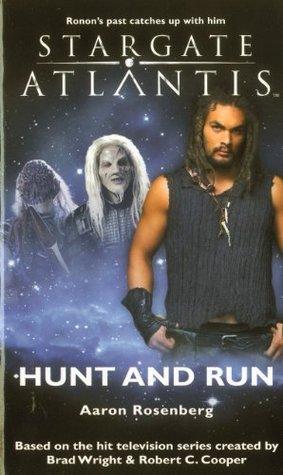 Hunt and Run (Stargate Atlantis, #13) by Aaron Rosenberg