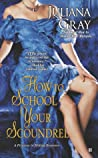 How to School Your Scoundrel (A Princess In Hiding, #3)