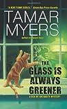 The Glass is Always Greener (Den of Antiquity, #16)