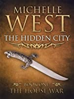 The Hidden City (The House War)