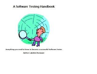 Software Testing Basics - A Complete Handbook