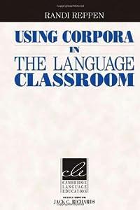 Using Corpora in the Language Classroom