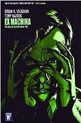 Ex Machina: The Deluxe Edition, Vol. 5