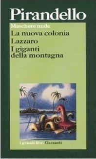 Maschere nude: La nuova colonia - Lazzaro - I giganti della montagna