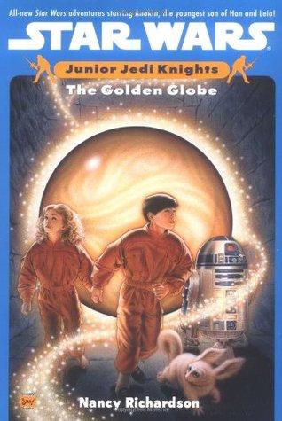 The Golden Globe (Star Wars: Junior Jedi Knights, #1)