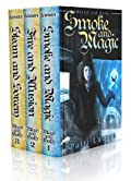 Smoke and Magic / Fire and Illusion / Steam and Sorcery