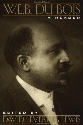 W.E.B. Du Bois: A Reader