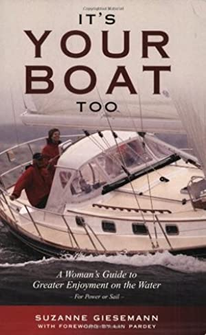 [Ebook] It's Your Boat Too: A Womans Guide to Greater Enjoyment on the Water By Suzanne Giesemann – Submitalink.info