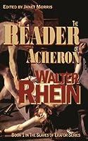 The Reader of Acheron (The Slaves of Erafor, #1)