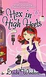 Hex in High Heels (Hex, #4)