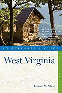 Explorer's Guide West Virginia (Second Edition)