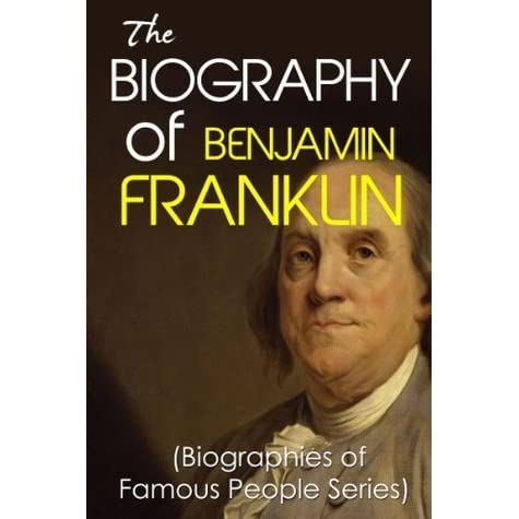 the tangled life history of benjamin franklin Quick biography of benjamin franklin: benjamin franklin, a printer by trade, a  scientist by fame, and a man of action by all accounts, continues to shape.