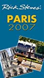 Rick Steves' Paris 2007 (Rick Steves' City and Regional Guides)