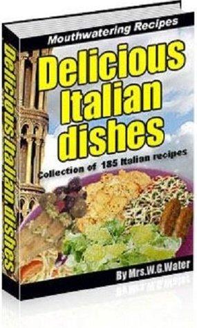 185 Authentic ITALIAN RECIPES eBOOK Cookbook