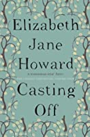 Casting Off (Cazalet Chronicles, #4)