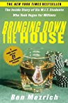 Bringing Down the House by Ben Mezrich