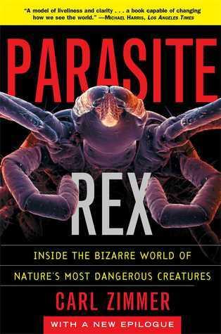 Parasite Rex  Inside the Bizarre Wor