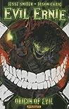Evil Ernie Volume 1: Origin of Evil