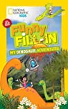 National Geographic Kids Funny Fill-in: My Dinosaur Adventure audiobook download free