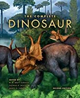 The Complete Dinosaur the Complete Dinosaur