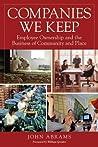Companies We Keep by John Abrams