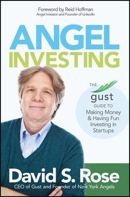 Angel-Investing-The-Gust-Guide-to-Making-Money-and-Having-Fun-Investing-in-Startups