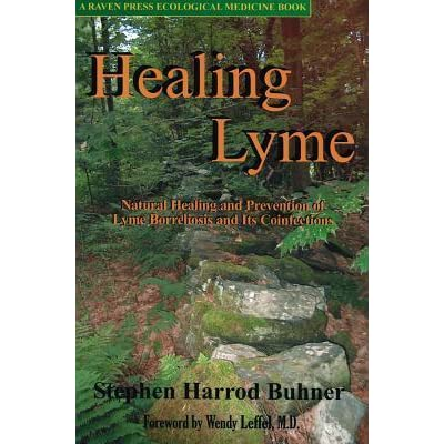 Healing Lyme: Natural Prevention and Treatment of Lyme Borreliosis